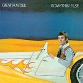 Somethin' Else by Graham Dee
