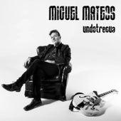 Undotrecua (Deluxe Version) de Miguel Mateos