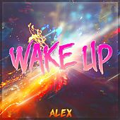 Wake Up von Alex Iloven