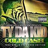 Cold Cash de T.Y. Da Kid