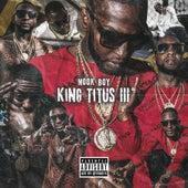 King Titus III by Mook Boy