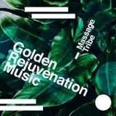 Golden Rejuvenation Music de Massage Tribe