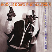 By All Means Necessary (Expanded Edition) de Boogie Down Productions