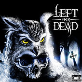 Left For Dead by Capitol I-Man