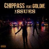 ISSUES (feat. Goldie) von Chippass