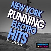 New York Running Electro Hits 2019 Session by Various Artists