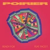 Ready For von Poirier