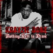 Nothing Left to Prove de Krayzie Bone