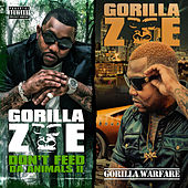 Don't Feed Tha Animals 2 / Gorilla Warfare (Deluxe Edition) de Gorilla Zoe