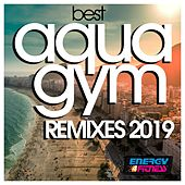 Best Aqua Gym Remixes 2019 de Various Artists