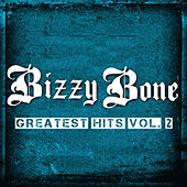 Greatest Hits, Vol. 2 de Bizzy Bone