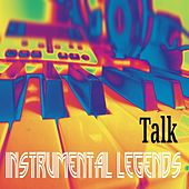Talk (Instrumental) von Instrumental Legends