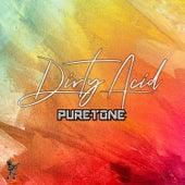 Dirty Acid by Puretone