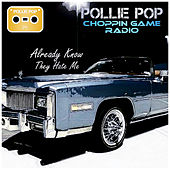 Already Know How They Hate Me by Pollie Pop