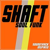Shaft (Soul Funk Soundtrack Inspired) by Various Artists