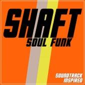 Shaft (Soul Funk Soundtrack Inspired) von Various Artists