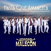 Hasta Que Amanezca de La Sonora Malecón