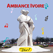 Ambiance Ivoire, Vol. 1 di Various Artists