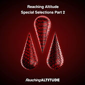 Reaching Altitude Special Selections, Pt. 2 von Various Artists