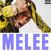 Melee by Tory Lanez