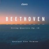 Beethoven: String Quartets, Op. 18 de Quatuor Sine Nomine