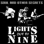 Soul and Other Secrets de Lights Out By Nine