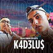 K4D3Lu$ de Trilha Sonora do Gueto