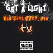 Get a Light von Lil Sava