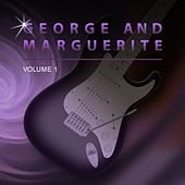 George and Marguerite, Vol. 1 von George