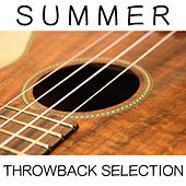 Summer Throwback Selection de Various Artists