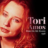 Here On My Radio 1996 (Live) de Tori Amos