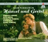 Humperdinck : Hänsel und Gretel by Donald Runnicles