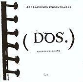 Grabaciones Encontradas by Andres Calamaro
