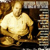 Southern Filibuster: A Tribute To Tut Taylor von Various Artists