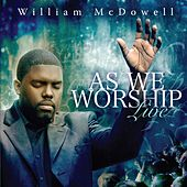 As We Worship Live de William McDowell