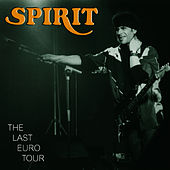 The Last Euro Tour by Spirit