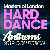 Masters Of London Hard Dance Anthems 2019 Collection de Various Artists