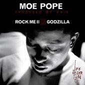 Rock Me II b/w Godzilla by Moe Pope