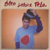 Óleo Sobre Tela by Mú Carvalho