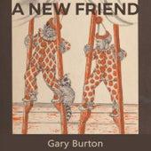 A new Friend de Gary Burton