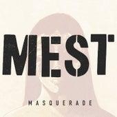 Masquerade von M.E.S.T.