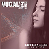 Alter Ego Records: Vocalize 02 - EP by Various Artists