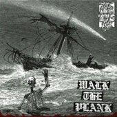 Walk the Plank by Da$H
