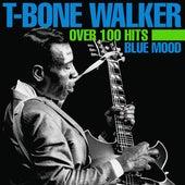 Blue Mood - Over 100 Hits de T-Bone Walker
