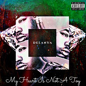 My Heart Is Not A Toy von Delanya