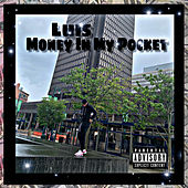 Money in My Pocket von Luis
