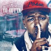 Low Key von Yo Gutta