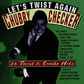 Let's Twist Again - 20 Twist & Limbo Hits by Chubby Checker