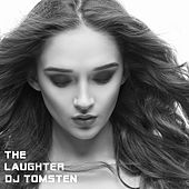 The Laughter by Dj tomsten