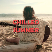 Chilled Summer von Various Artists